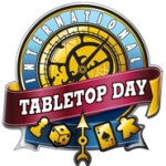 International Tabletop Day! All profits here go to a fundraiser!