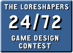 Loreshapers Game Design Contest