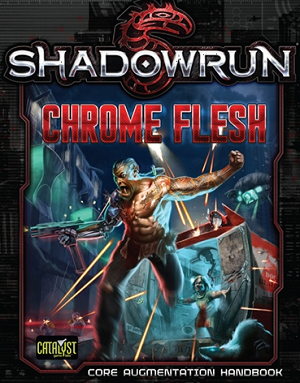 Shadowrun Chrome Flesh