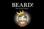 Kickstart This (today!): BEARD! The Card Game