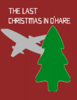 The Last Christmas in O'Hare - Fiasco Playset